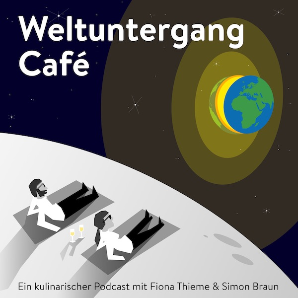 Weltuntergang Café - Podcast Cover